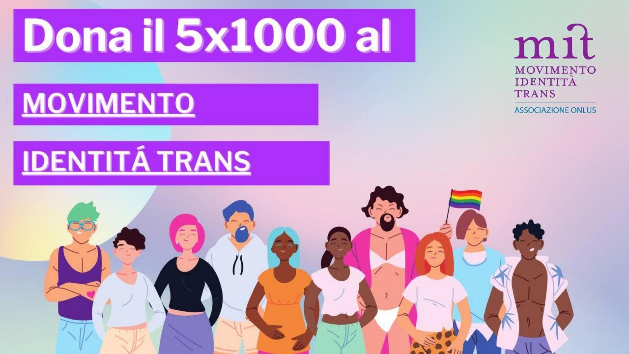Dona il 5X1000 al Movimento Identità Trans